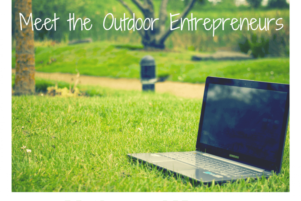 Meet the Outdoor Entrepreneurs: Mother and Nature